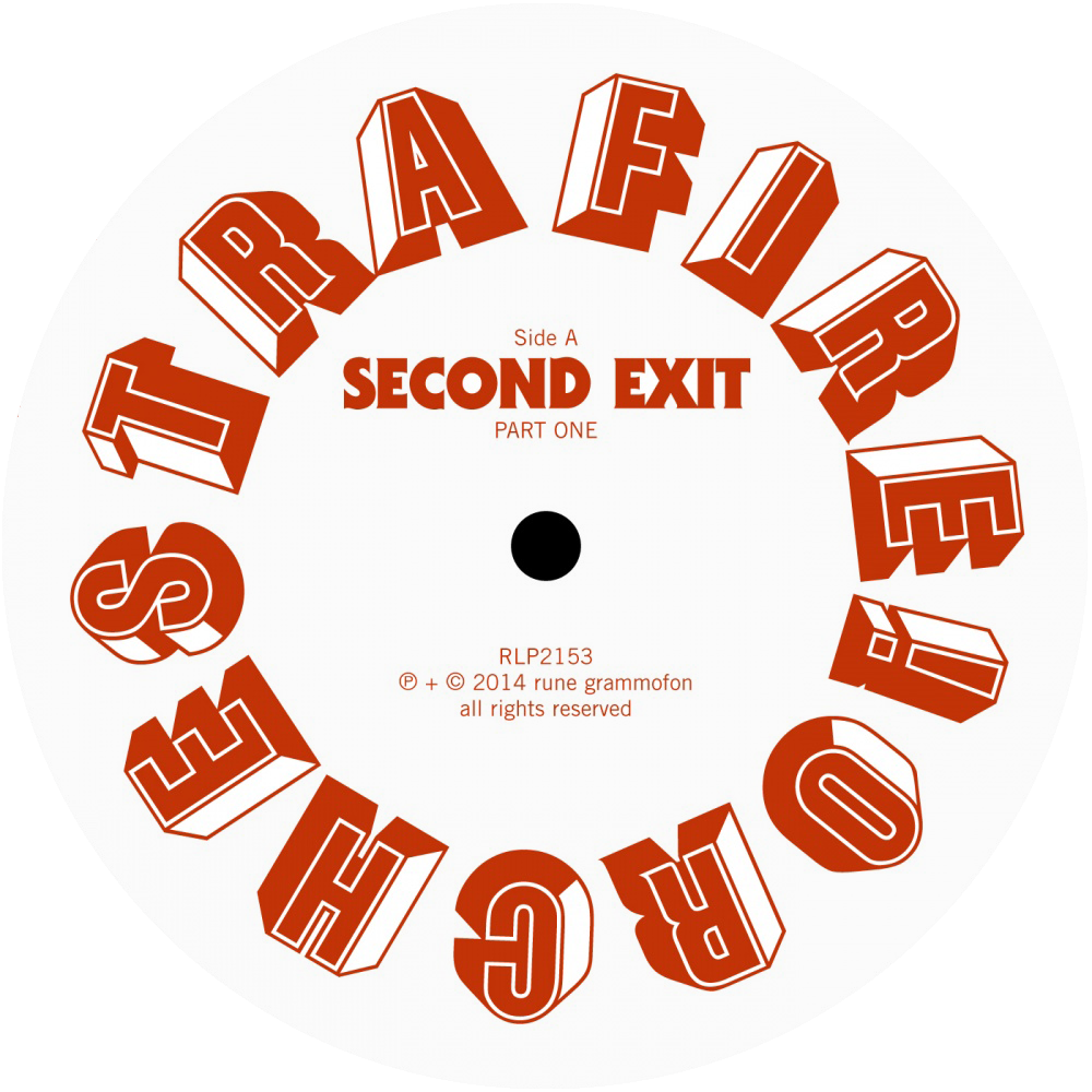 Fire! Orchestra — Second Exit